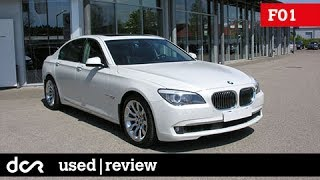 Buying a used BMW 7 series F01 - 2008-2015, Buying advice with Common Issues