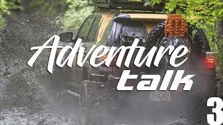 Adventure Talk: Top 3 Pack List