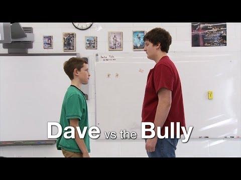 Dave vs the Bully