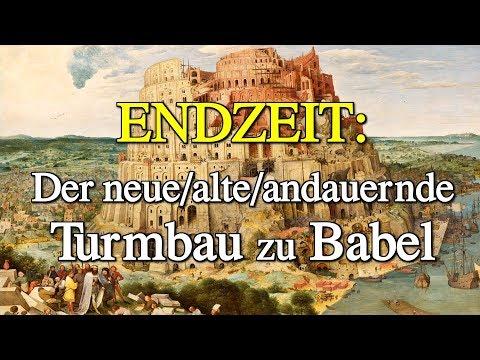 ENDZEIT: Der neuealteandauernde Turmbau zu Babel