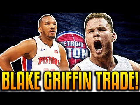 BLAKE GRIFFIN TRADED TO THE PISTONS! CRAZY BLOCKBUSTER NBA TRADE!
