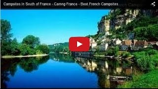 Camping France - Campsites In South of France - Best French Campsites