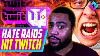 Twitch Invaded By HĄTE RAIDS