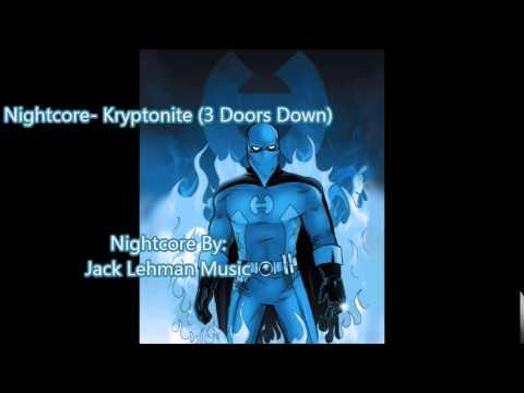Nightcore Kryptonite 3 Doors Down Download and Lyrics