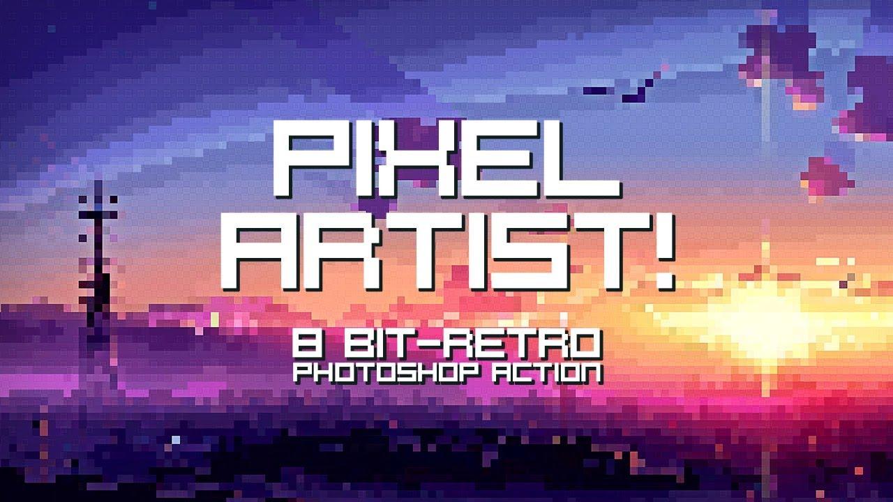 Pixel Artist 8bit Retro Photoshop Action How To Use