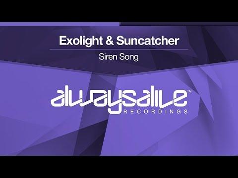 Exolight & Suncatcher - Siren Song [OUT NOW]