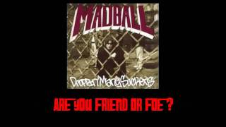 Watch Madball Friend Or Foe video