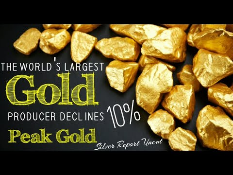 Peak Gold! World's Largest Gold Producer has Gold Production Smashed By 10%