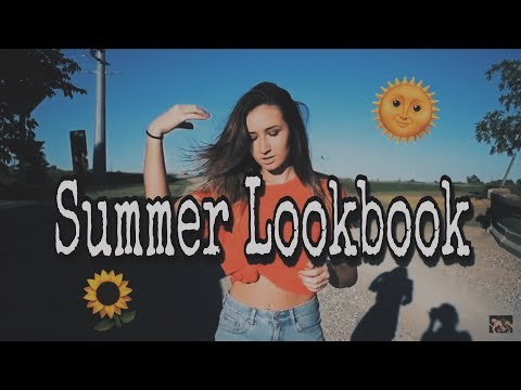 Summer Lookbook 2017