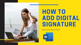 How to create Digital Signature in Word 2019