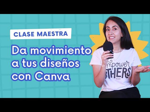 Introducción al Curso #3 - POR QUÉ ES TAN IMPORTANTE DAR MOVIMIENTO A TUS DISEÑOS