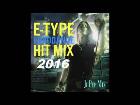 E-TYPE Eurodance Hit Mix 2016