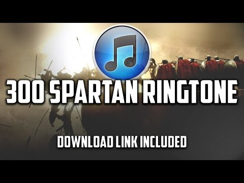 300 Spartan Ringtone (Download Link Included)