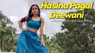 Hasina Pagal Deewani - Indoo Ki Jawani | Choreography PRONEETA - VIJAY