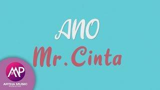 Gambar cover ANO - Mr. Cinta (Official Lyric Video)