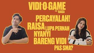 Vidi-O-Game : Gak Nyangka! dari SMA Vidi dan Raisa Andriana udah nyanyi bareng di.......