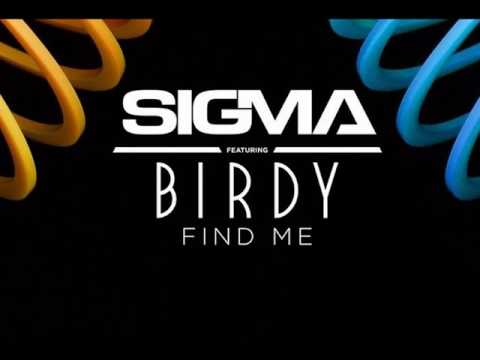 Sigma - Find Me ft. Birdy [MP3 Free Download]