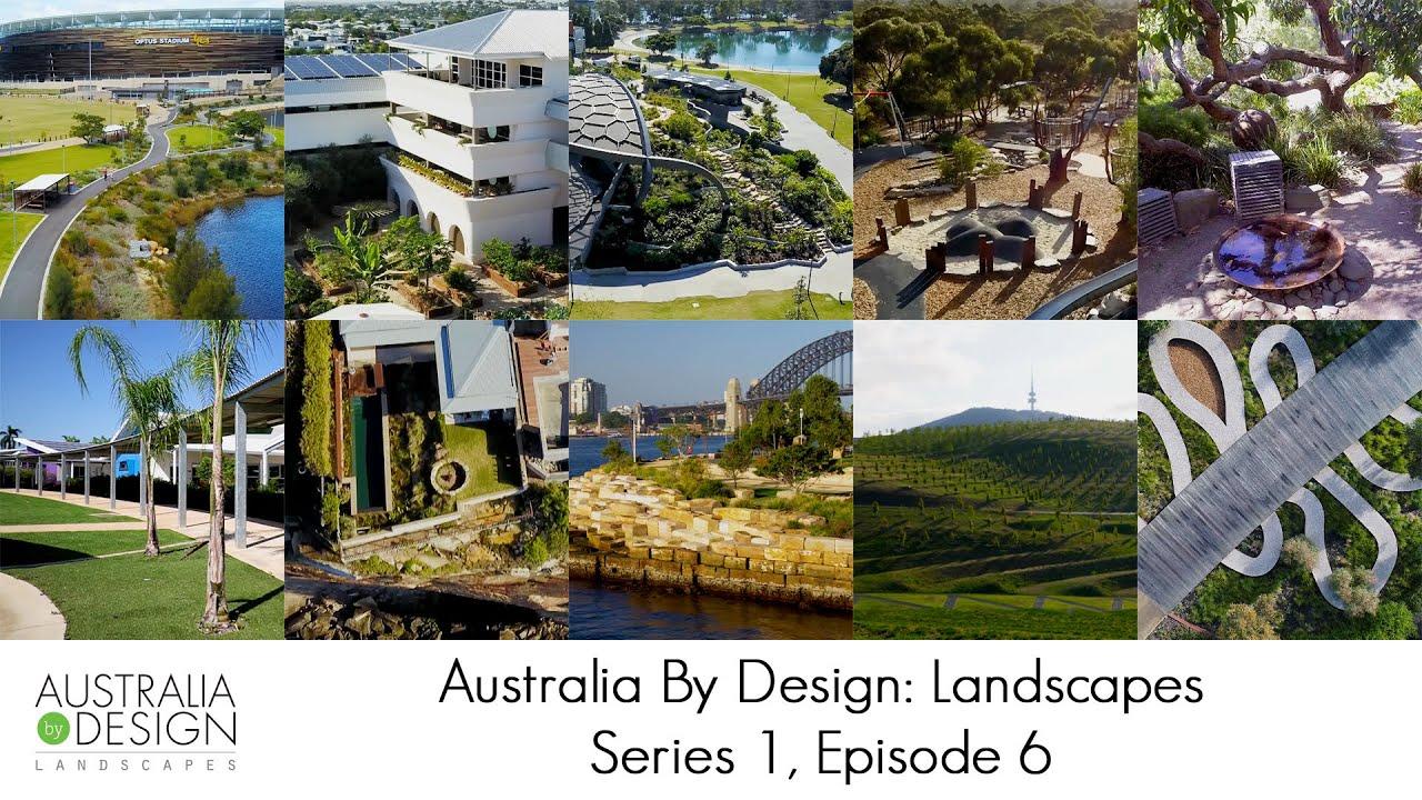 Australia By Design Landscapes Series 1 Episode 6 Best Of