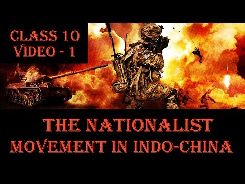 History Class 10 | Video - 1 | The Nationalist Movement In Indo-China in Hindi By Nitish