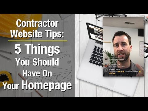 Contractor Website Tips: 5 Things You Should Have On Your Homepage