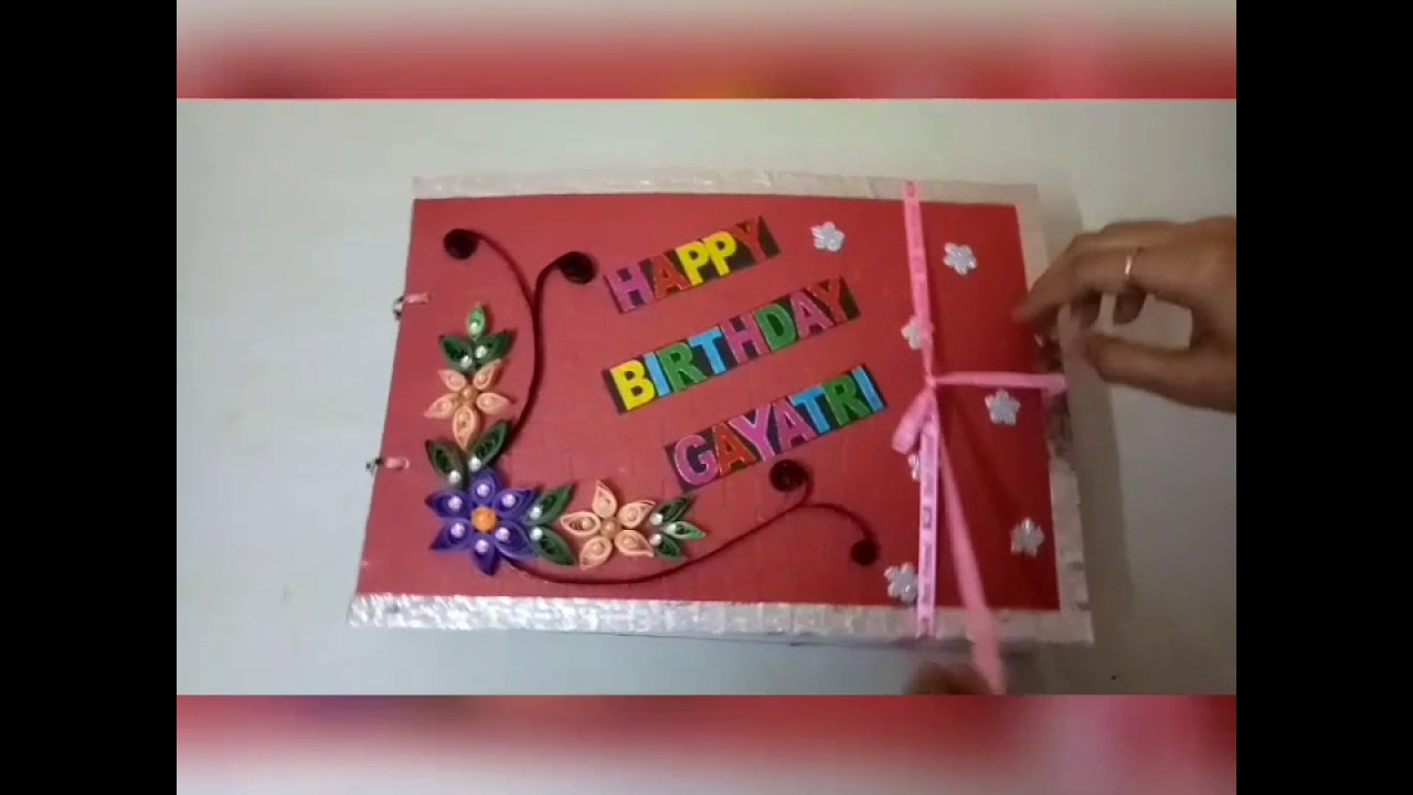 Happy Birthday Scrapbook For Best Friend Youtube