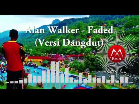 Alan Walker - Faded Versi Dangdut