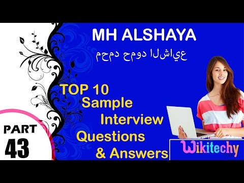 Mh Alshaya Top Most Interview Questions And Answers For Freshers محمد حمود الشايع
