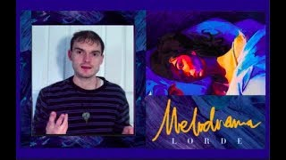 Lorde - Melodrama (Album Review)