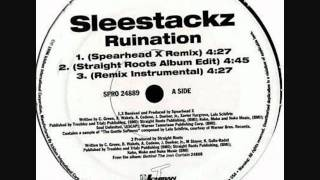 Sleestackz- Ruination (Spearhead X Remix)