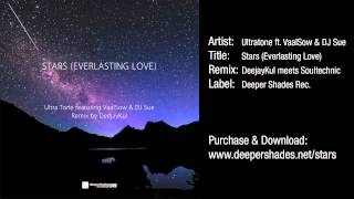 "Ultra Tone feat. VaalSow & DJ Sue ""Stars (Everlasting Love) [DeejayKul Remix]"" (Radio Edit)"