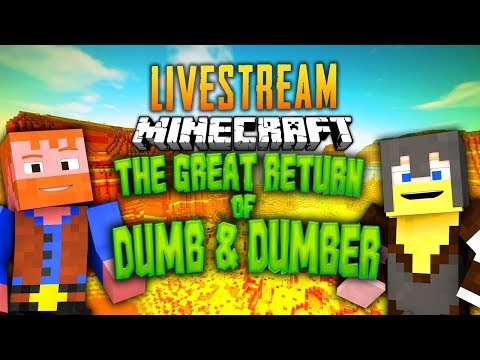 Minecraft - The Great Return of Dumb and Dumber (YouAlwaysWin Live Stream)