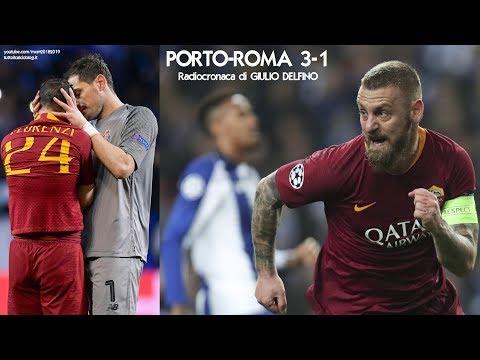 PORTO-ROMA 3-1 - Radiocronaca di Giulio Delfino (6/3/2019) da Rai Radio 1