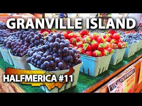 Vancouver's Granville Island & Public Market -- #Halfmerica