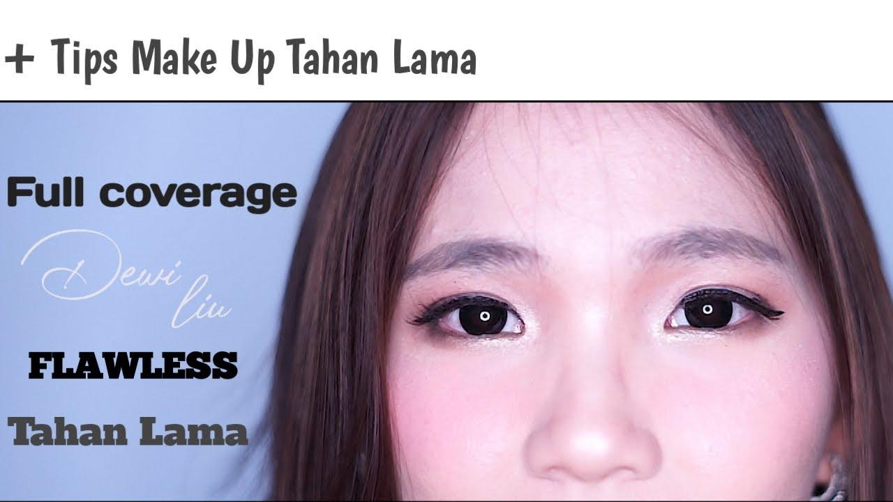 Full Coverage Make Up Dan Tahan Lama