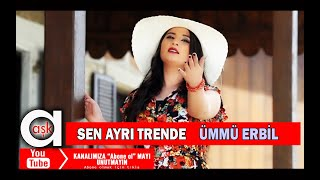 Ümmü Erbil - Aşkımıza Gölge Düştü ( Sen Ayrı Trende Ben Ayrı Garda )S
