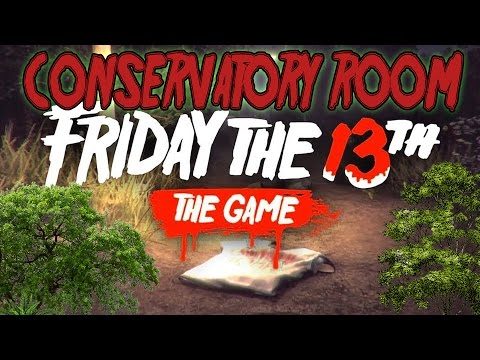 Friday the 13th: The Game - Virtual Cabin - CONSERVATORY ROOM OPEN! [First Reaction] - 동영상