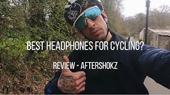 Review - AfterShokz the Best Headphones for Cycling?