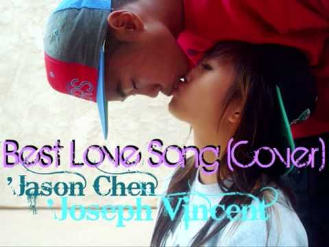 Best Love Song (Cover)` Jason Chen & Joseph Vincent