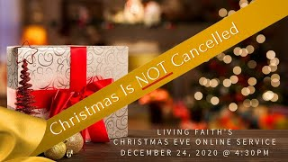 Christmas Eve 2020 - Christmas is NOT Cancelled!
