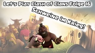 CLASH OF CLANS: Schweine im Krieg! # Let's Play Clash of Clans