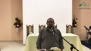 Família Ebenézer: Culto de Oração 03/08/2021