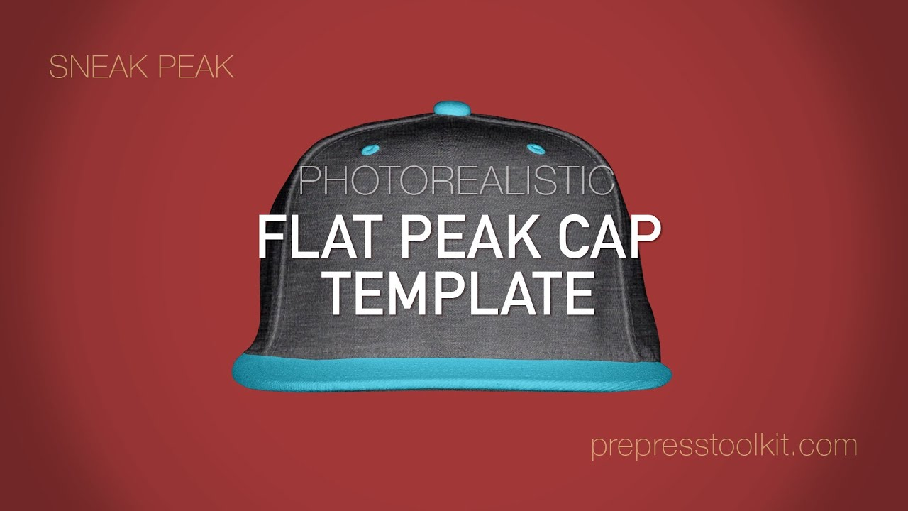 product sneak peak flat peak cap template youtube