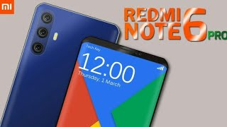 Xiaomi Redmi Note 6 Pro 2018 Trailer Concept Design Official introduction