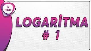 Logaritma 1  12.Sınıf Matematik (yeni müfredat)   AYT Matematik 12.sınıf logaritma
