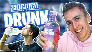 THE SIDEMEN GET DRUNK