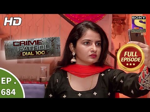 Crime Patrol Dial 100 - Ep 684 - Full Episode - 4th January, 2018