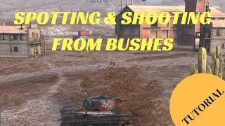 WORLD OF TANKS BLITZ | BUSH SPOTTING & SHOOTING TUTORIAL