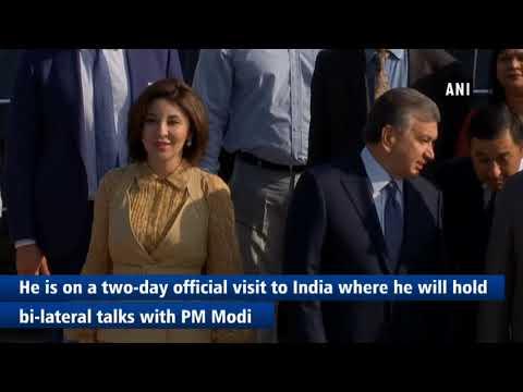 Uzbekistan President Shavkat Mirziyoyev arrives in Delhi