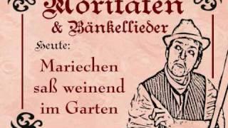 Mariechen sass weinend im Garten - Die Bänkelsänger