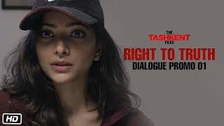 Right To Truth | Dialogue Promo 1 | The Tashkent Files | 12th April | Vivek Agnihotri